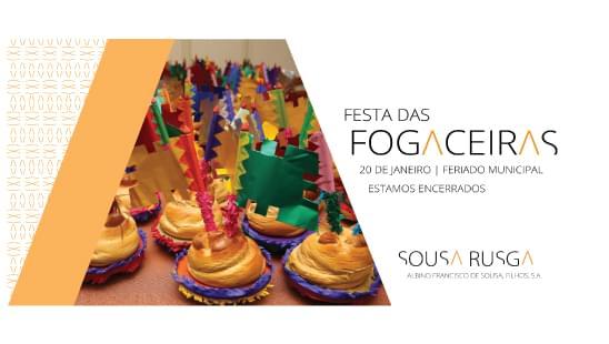 Festa das Fogaceiras – 20 de janeiro – Feriado Municipal. Estaremos encerrados.